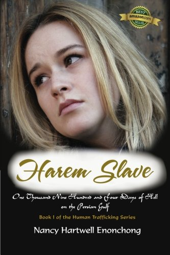 9780615777757: Harem Slave: One Thousand Nine Hundred and Four Days of Hell on the Persian Gulf (Human Trafficking) (Volume 1)
