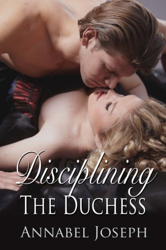 9780615777856: Disciplining the Duchess