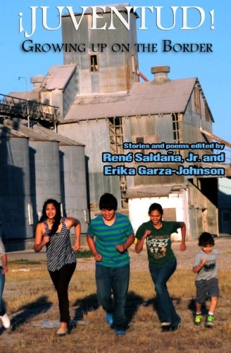 9780615778259: Juventud! Growing up on the Border: Stories and Poems