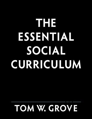 9780615778266: The Essential Social Curriculum