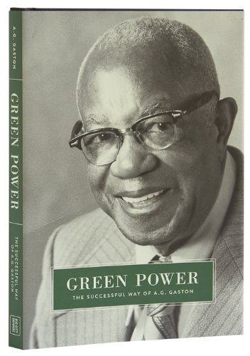 9780615778532: Green Power: The Successful Way of A.G. Gaston