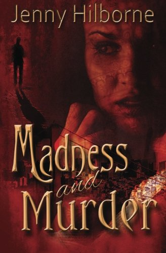 9780615778778: Madness and Murder