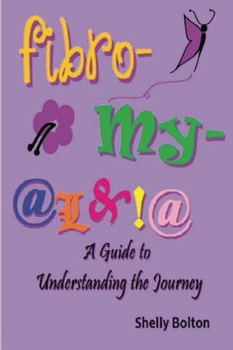 9780615778846: Fibromyalgia: A Guide to Understanding the Journey