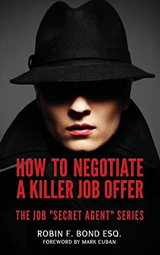 9780615779195: How to Negotiate A Killer Job Offer: The Job