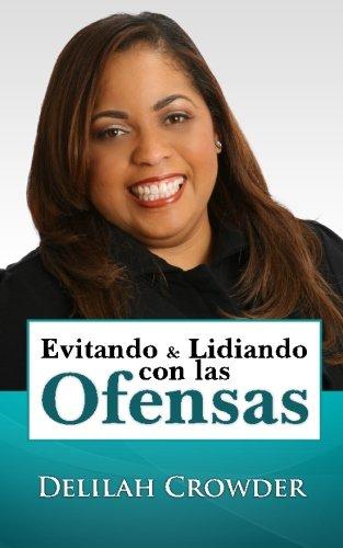 9780615779249: Evitando & Lidiando con las Ofensas (Spanish Edition)