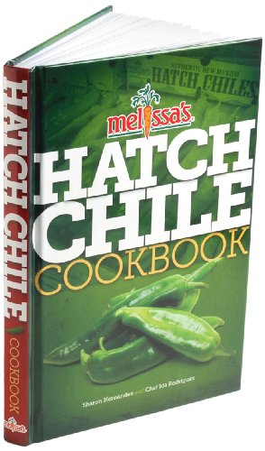 9780615779911: Melissa's Hatch Chile Cookbook