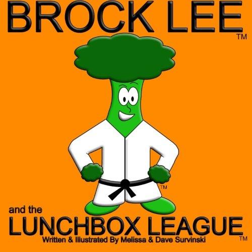 Brock Lee and the Lunchbox League: Melissa Survinski