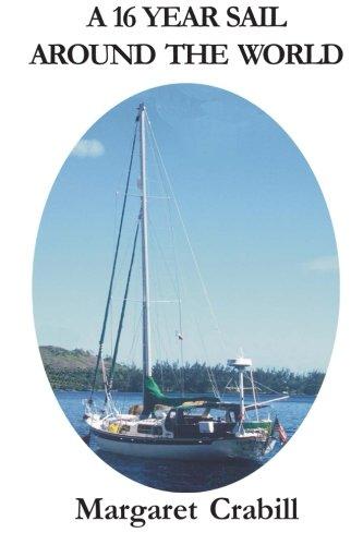 9780615780450: A 16 Year Sail around the World