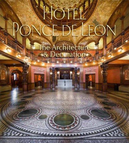 9780615780795: Hotel Ponce de Leon: The Architecture & Decoration