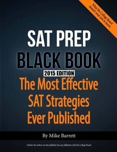 9780615780849: SAT Prep Black Book - 2015 Edition: The Most Effective SAT Strategies Ever Published