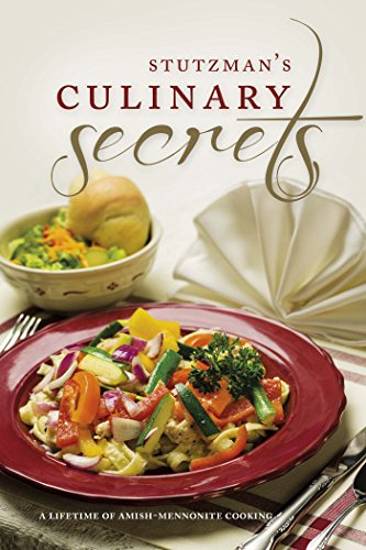 9780615782133: Stutzman's Culinary Secrets: A Lifetime of Amish-Mennonite Cooking