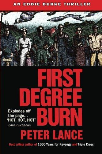 9780615782805: First Degree Burn: An Eddie Burke Thriller