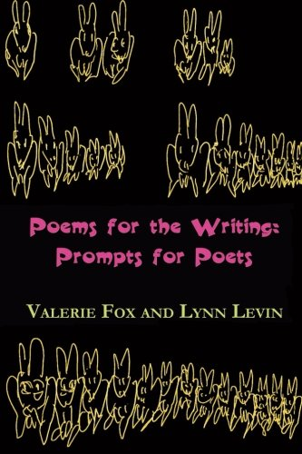 9780615782836: Poems for the Writing: Prompts for Poets