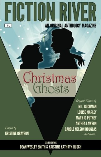 Fiction River: Christmas Ghosts (Fiction River: An: River, Fiction, Putney,