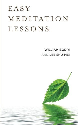 Easy Meditation Lessons: Bodri, William