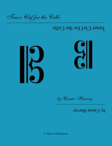9780615783659: Tenor Clef for the Cello