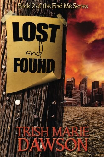 9780615784168: Lost and Found (Find Me Series) (Volume 2)