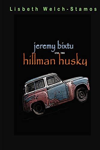 9780615784502: Jeremy Bixtu and the Hillman Husky