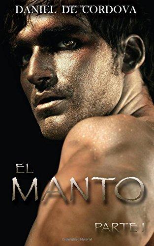 9780615784670: El Manto: Parte I (Spanish Edition)
