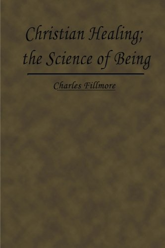 9780615785769: Christian Healing; the Science of Being