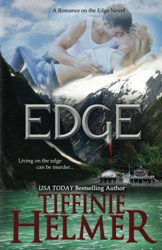9780615786513: EDGE (A Romance on the Edge Novel) (Volume 1)
