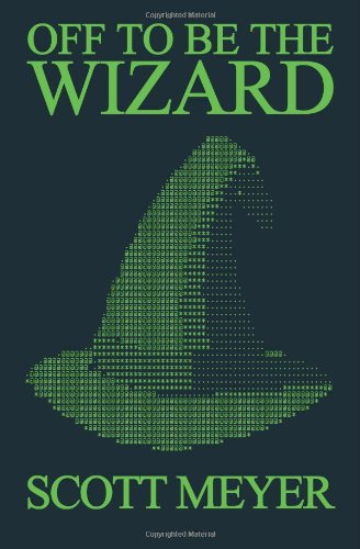 9780615786599: Off to Be the Wizard