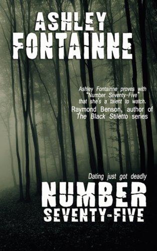 9780615786773: Number Seventy-Five