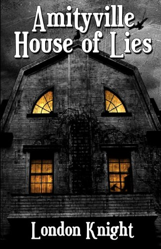 9780615786865: Amityville: House of Lies