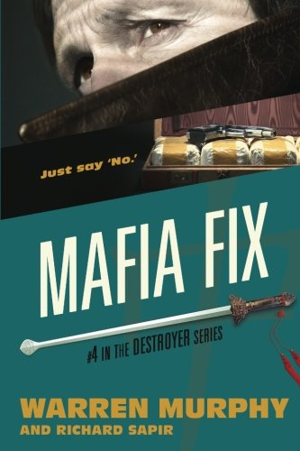 9780615786919: Mafia Fix: Volume 4 (The Destroyer)
