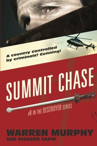 Summit Chase (The Destroyer) (Volume 8): Murphy, Warren; Sapir, Richard