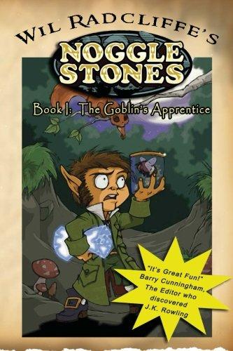 9780615787084: Noggle Stones Book I: The Goblin's Apprentice (Volume 1)