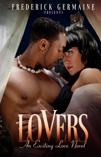 9780615787138: Lovers