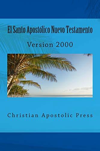 El Santo Apostolico Nuevo Testamento: Version 2000: George Card