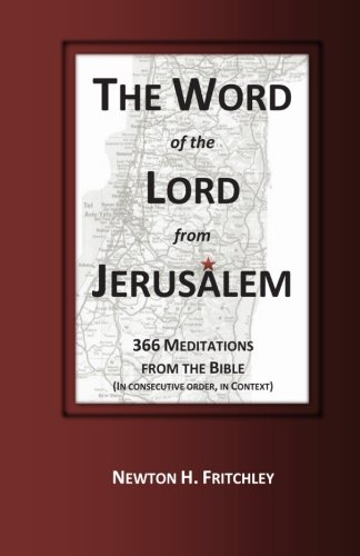 The Word of the Lord from Jerusalem: Newton H. Fritchley
