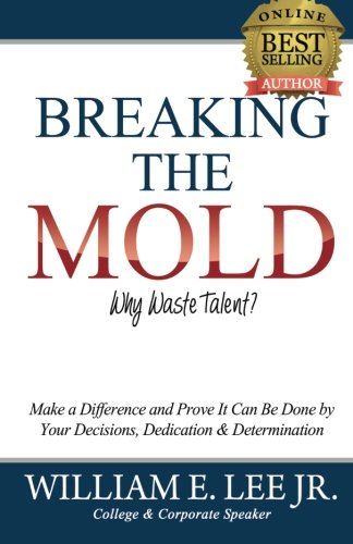 9780615789392: Breaking The Mold: