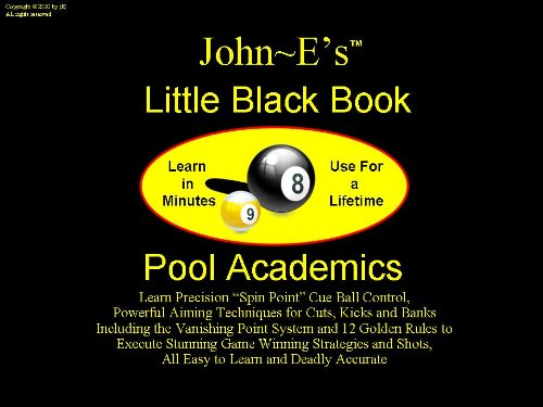 """9780615790107: John ~E's """"Little Black Book"""" Pool and Billiards Academics, (Aiming Point Systems)"""