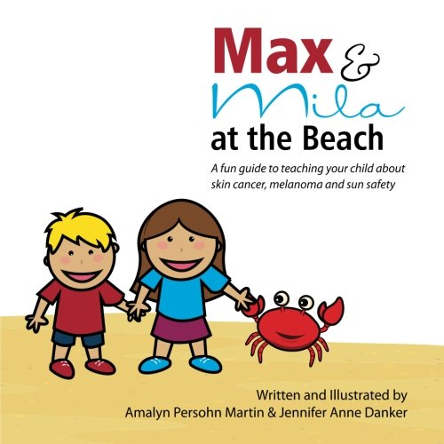 Max and Mila at the Beach: A: Martin, Ms. Amalyn