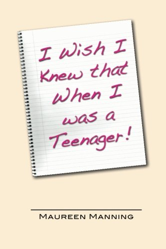 9780615790275: I Wish I Knew That When I was a Teenager!
