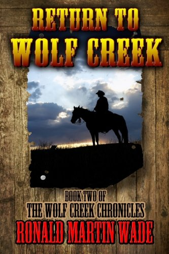 9780615790350: Return to Wolf Creek: Book Two of the Wolf Creek Chronicles