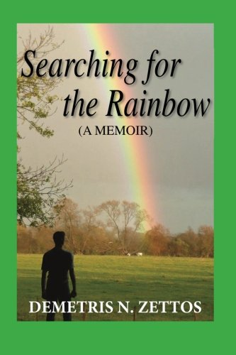 9780615790626: Searching for the Rainbow: A memoir