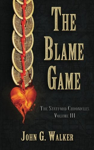 9780615790978: The Blame Game: The Statford Chronicles: Volume 3