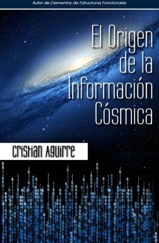 9780615791494: El origen de la informacion cosmica