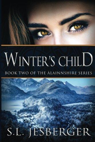 9780615791722: Winter's Child: Volume 2 (Land of Alainnshire)