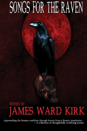 Songs for The Raven: James Ward Kirk