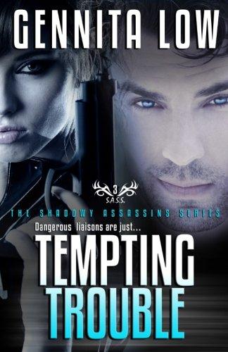 Tempting Trouble: Gennita Low