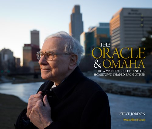 9780615793948: The Oracle & Omaha, How Warren Buffet and His Hometown Shaped Each Other