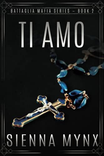 9780615794921: Ti Amo (Battaglia Mafia Series): Battaglia Mafia Series (Volume 2)
