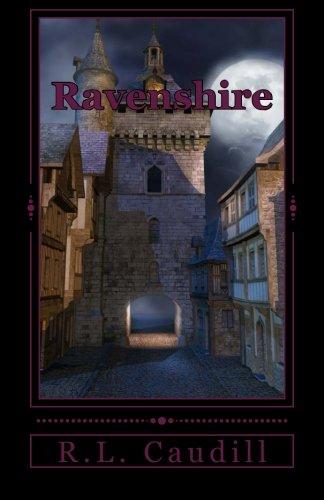 Ravenshire (The Glass House Children of Ravenshire) (Volume 1): Caudill, R L.