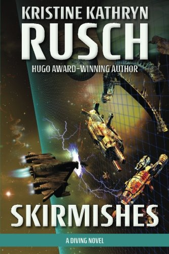 9780615795249: Skirmishes: A Diving Novel (Diving Series) (Volume 4)