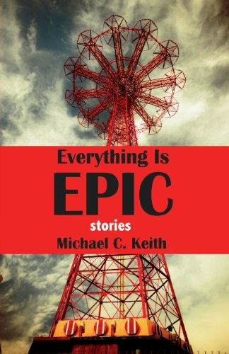 9780615795621: Everything Is Epic: Stories